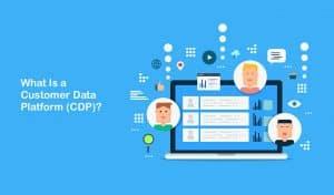 Customer Data Platform là gì?